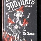 The 500 Hats of Bartholomew Cubbins Dr. Seuss Derwin HC