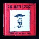 The Brave Cowboy Joan Walsh Anglund Imagination 2000