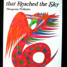 The Tree That Reached the Sky Hungarian Folktales 1975