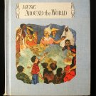 Music Around the World Jean Mursell Book Six Elementary