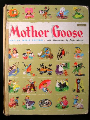Carolyn Wells Edition of Mother Goose Vintage HC 1946
