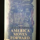 America Moves Forward Johnson History for Peter Fisher