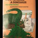 How to Make a Dinosaur Kalina Maestro Vintage HCDJ 1976