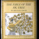 The Fable of the Fig Tree Michael Gross Lazarevich HCDJ