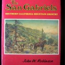 The San Gabriels Southern California Mountain Country