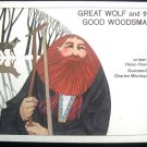 Great Wolf and the Good Woodsman Hoover Mikolaycak 1967