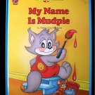 My Name is Mudpie Guy Gilchrist Kitten Punkin Giant HC