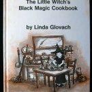 The Little Witch's Black Magic Cookbook Glovach Recipes