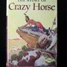 The Story of Crazy Horse Meadowcroft Signature HCDJ