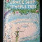 The Space Ship Under the Apple Tree Luis Slobodkin HCDJ