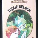 Mystery of the Phantom Grasshopper Trixie Belden #18 SC