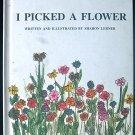 I Picked a Flower Sharon Lerner Second Printing 1968 HC
