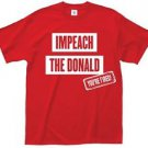 Donald Trump Impeach The Donald T Shirt  Tee Political 2016 You're Fired