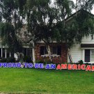 Proud To Be An American Outdoor Yard Lawn Greeting Sign Announcement Patriotic