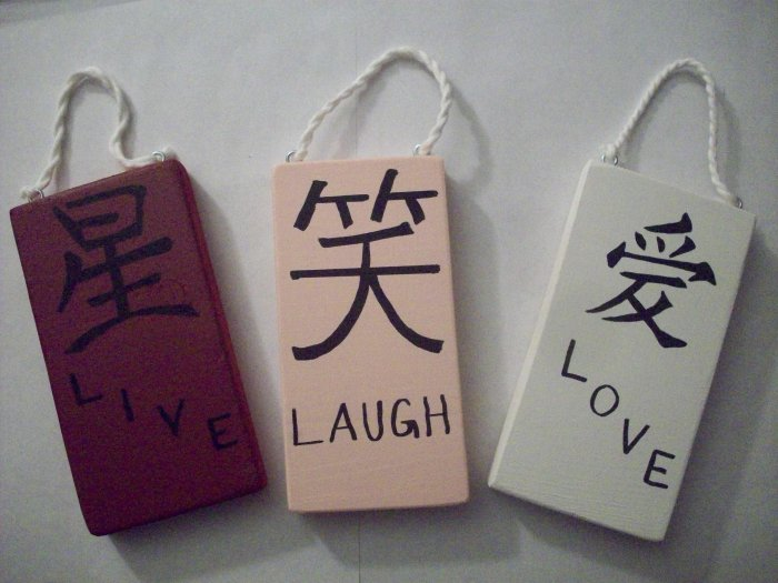 Live Love Laugh Chinese Symbol
