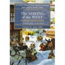 The Making of the West Peoples and Cultures Volume II Since 1340. ISBN: 0312439466
