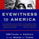 Eyewitness To America. ISBN: 0-679-44224-3