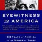 Eyewitness To America. ISBN: 0-679-44224-3