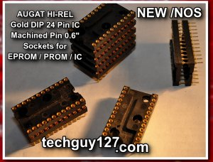 """AUGAT GOLD 24 Machined PIN IC SOCKET New/NOS HI-REL 0.6"""" For EPROM PROM"""