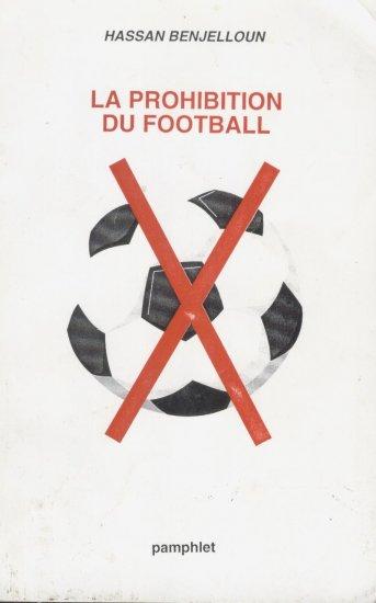 La Prohibition Du Foot-Ball