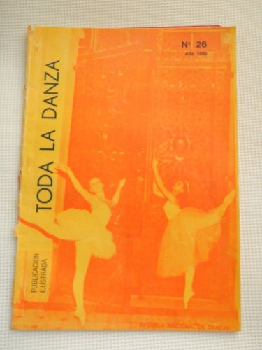 Toda La Danza All The Dance Ballet Dancer 1980 Argentina Magazine 50 pages
