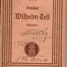 Wilhelm Tell Schiller Opera Libretto Reclam 1920 Vocal Score Book 103 pag German