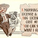 Vintage Comic  Postcard Marriage License  Versus Dog License