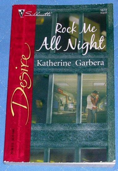 Rock Me All Night by Katherine Garbera