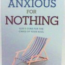 Anxious For Nothing book John MacArthur spiritual religious new