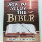 How to Study the Bible and Have It Make Sense book religious  new