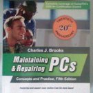 Maintaining & Repairing PCs Lab Manual book Paperback by Charles J. Brooks