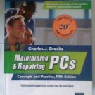 Maintaining & Repairing PCs book Hardcover by Charles J. Brooks