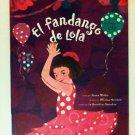 La Fandango de Lola storybook w/ CD children Spanish Cuentos con CD nueva en español book new