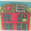 The Big Orange Splot book children scholastic new