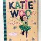 Katie Woo Celebrates book children new