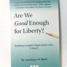 Are We Good Enough for Liberty book L.W.Reed political new