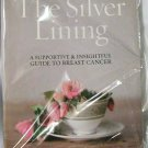 The Silver Lining: A Supportive and Insightful Guide to Breast Cancer book Jacobs pink new