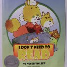 I Don't Need to Read book bilingual spanish children new