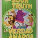 The Sour Truth book children bilingual new