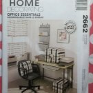 OOP McCalls 2662 Office Essentials, Home Decor Pattern, Uncut