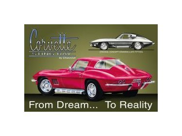 Chevy - Corvette Stingray - From Dream to Reality Tin Sign