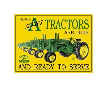 "John Deere - The ""A"" Series Tractor Tin Sign"