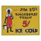 Jim Ed's Blackberry Punch - Ice Cold Tin Sign