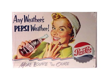 Pepsi Cola - Any Weather's Pepsi Weather Tin Sign