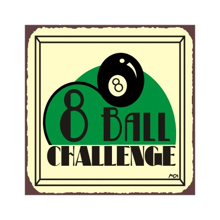 8 Ball Challenge - Metal Art Sign