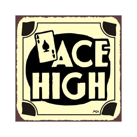 Ace High - Metal Art Sign