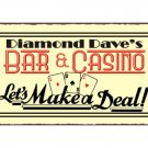 Diamond Dave's Bar and Casino - Let's Make a Deal - Metal Art Sign