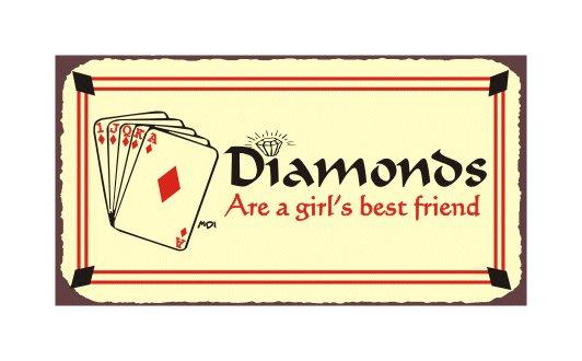 Diamonds are a Girl's Best Friend - Metal Art Sign