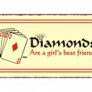 Diamonds are a Girl's Best Friend - Metal Art Sign