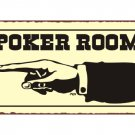 Poker Room to the Left - Metal Art Sign